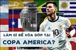 Quan diem: De xoa dop tai Copa America, Argentina can tuoc bang doi truong cua Messi