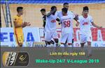 Lich thi dau V-League 2019 hom nay 15/6: TP.HCM vs Thanh Hoa