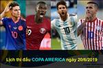 Lich thi dau Copa America 2019 rang sang 20/6: Argentina tim lai chinh minh?