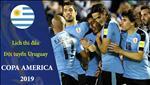 Lich thi dau cua DTQG Uruguay o Copa America 2019