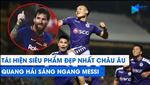 VIDEO: Sieu pham sut phat cua Quang Hai dung dau 5 ban thang dep nhat vong 21 V-League 2019