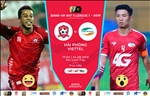 Hai Phong 2-1 Viettel (KT): Chien thang nghet tho tai Lach Tray