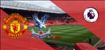 MU 1-2 Crystal Palace (KT): De Gea sai sot + Rashford hong 11m, Quy do thua dau phut bu gio