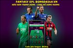 Fantasy Premier League: Nhung loi khuyen cho GameWeek 3