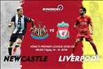 "Nhan dinh Liverpool vs Newcastle (18h30 ngay 14/9):  Lam goi ""Chich choe"""