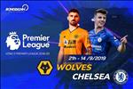 Nhan dinh Wolves vs Chelsea (21h00 ngay 14/9): The Blues tiep tuc sa lay?