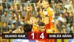 Quang Nam 1-4 Da Nang: That bai nang ne