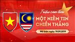 Video huong dan: Mua ve Viet Nam vs Malaysia o dau