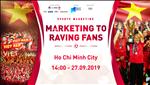 Sports Marketing lần đầu tổ chức tại Việt Nam bởi Next Media