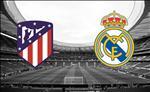 Truc tiep bong da Atletico vs Real Madird link xem La Liga dem nay o dau ?