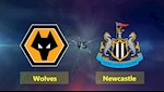 Nhan dinh Wolves vs Newcastle 22h00 ngay 11/1 (Premier League 2019/20)