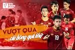 U23 Viet Nam: Day la luc vuot qua cai bong qua khu