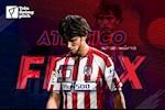 Atletico Madrid hay kien nhan voi Joao Felix