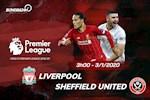 Nhan dinh Liverpool vs Sheffield (3h00 ngay 3/1): Hoan tat nam than thanh