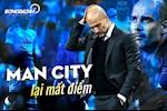 Man City lai mat diem: Van nan hang thu van nhuc nhoi