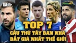 VIDEO: Top 7 cau thu Tay Ban Nha dat gia nhat the gioi: Cai duyen... Chelsea