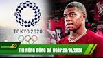 TIN NONG bong da hom nay 28/01: Mbappe san sang gia nhap Liverpool, Vu Han mat quyen to chuc vong loai Olympic 2020