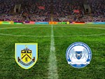 Nhan dinh Burnley vs Peterborough 19h31 ngay 4/1 (FA Cup 2019/20)