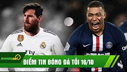 Diem tin toi 16/10: SOC Messi suyt chut nua gia nhap Real; Juventus chi tien tan mua Mbappe