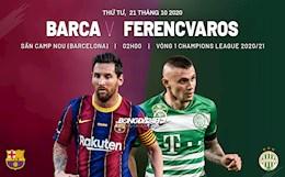 Nhan dinh Barca vs Ferencvaros (2h ngay 21/10): Thang lon truoc El Clasico?