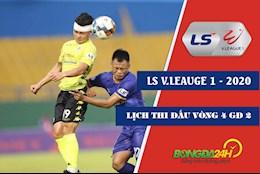Lich thi dau LS V.League 1 - 2020 vong 4 giai doan 2 tuan nay