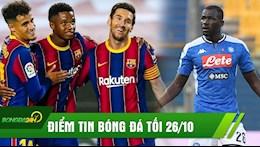 DIEM TIN TOI 26/10: Sao Barca lo tran dau Juve; Liverpool nham Koulibaly va hang thu