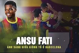 VIDEO: Ansu Fati: Anh sang giua giong to o Barcelona
