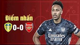 Diem nhan Leeds 0-0 Arsenal: Nang luc cua Arteta bi nghi ngo