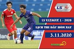 Lich thi dau V.League 2020 hom nay 3/11 : Vong 6 GD 2