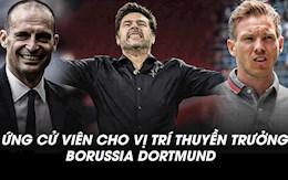 5 ung cu vien cho vi tri thuyen truong Borussia Dortmund