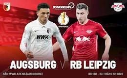 Nhan dinh bong da Augsburg vs Leipzig 0h30 ngay 23/12 (Cup quoc gia Duc 2020/21)
