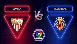 Nhan dinh bong da Sevilla vs Villarreal 23h00 ngay 29/12 (La Liga 2020/21)
