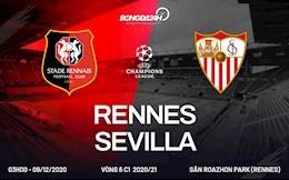 Nhan dinh bong da Rennes vs Sevilla 3h00 ngay 9/12 (Champions League 2020/21)