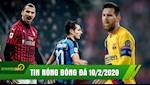 TIN NONG bong da hom nay 10/2: Messi lap hattrick kien tao, Ibra no sung Milan van that bai truoc Inter cua Lukaku