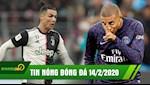 TIN NONG BONG DA 14/2: Ronaldo no sung trong ngay Ibra kem duyen | PSG noi nong vi Mbappe muon du Olympic