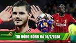 TIN NONG BONG DA 16/2: Liverpool,Barca thang kich tinh | PSG chia diem dien ro voi 8 ban thang