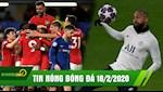 TIN NONG BONG DA 18/2: Chelsea ngam trai dang truoc MU, Neymar sung suc truoc dai chien