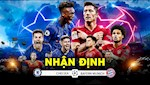 VIDEO: Nhan dinh Chelsea vs Bayern Munich - Doi lai mon no khi xua?