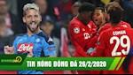 TIN NONG bongda24h.vn hom nay 26/2: Bayern nghien nat Chelsea ngay tren san nha | Barca thoat thua roi Napoli