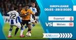 Nhan dinh bong da Espanyol vs Wolves 0h55 ngay 28/2 (Europa League 2019/20)