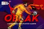 Jan Oblak: Lionel Messi cua Atletico Madrid