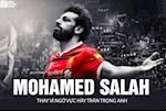 Mohamed Salah: Thay vi ngo vuc hay tran trong anh!