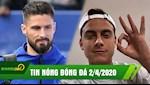 TIN NONG BONG DA 2/4 | Giroud phan dame cuc gat Benzema; Dybala lan dau len tieng sau khi nhiem benh