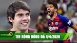 TIN NONG BONG DA 4/4 | Kaka khang dinh Messi vuot troi Ronaldo | Suarez tiet lo dong troi ve Barca