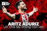 Aritz Aduriz: Loi chia tay khong tron ven