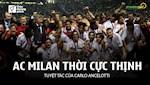 VIDEO: AC Milan phuc han Istanbul - Tuyet tac cua Carlo Ancelotti