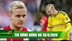 TIN NONG BONG DA 28/5 | Dortmund lo lang chan thuong cua Haaland | Real danh up MU gianh Van de Beek