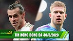 TIN NONG BONG DA 30/5: Bale an va tai Real voi luong sieu khung, De Bruyne lam sang to tuong lai
