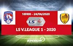 Truc tiep bong da Quang Ninh vs Quang Nam link xem V-League 2020 chieu nay o kenh song nao