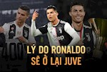 VIDEO: 5 ly do de tin rang Ronaldo se o lai Juventus he nay